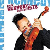 Nigel Kennedy – Nigel Kennedy's Greatest Hits