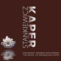 Kuba Stankiewicz, Peter Erskine, Darek Oleszkiewicz – The Music Of Bronislaw Kaper