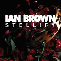 Ian Brown – Stellify [EP]