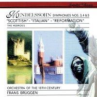 Frans Bruggen, Orchestra Of The 18th Century – Mendelssohn: Symphonies Nos. 3, 4 & 5 etc