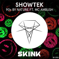 Showtek, MC Ambush – 90s By Nature (feat. MC Ambush)