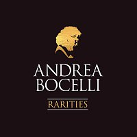 Andrea Bocelli – Rarities [Remastered]