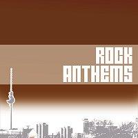 Různí interpreti – Various Artists / Rock Anthems