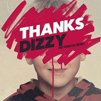 THANKS – Dizzy [Arythmetik Remix]