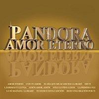 Pandora – Amor Eterno