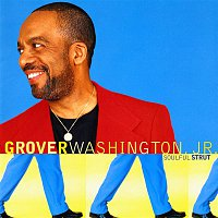 Grover Washington, Jr. – Soulful Strut