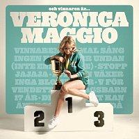 Veronica Maggio – Och vinnaren ar...