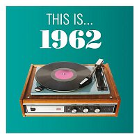 Various Artists.. – This Is... 1962