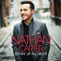 Nathan Carter – Stayin' Up All Night