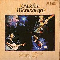 Oswaldo Montenegro – 25 Anos