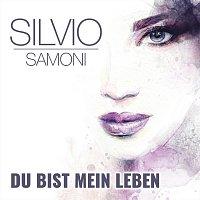 Silvio Samoni – Du bist mein Leben