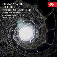 Czech Ensemble Baroque, Roman Válek – Richter: Super flumina Babylonis, Miserere