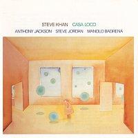 Steve Khan, Anthony Jackson, Steve Jordan, Manolo Badrena – Casa Loco