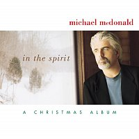 Michael McDonald – In The Spirit-A Christmas Album
