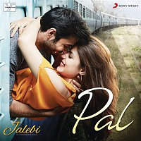 "Javed, Mohsin, Arijit Singh, Shreya Ghoshal – Pal (From ""Jalebi"")"