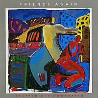 Friends Again – Trapped And Unwrapped