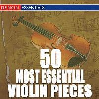 Různí interpreti – 50 Most Essential Violin Pieces