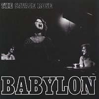 The Savage Rose – Babylon