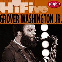 Grover Washington, Jr. – Rhino Hi-Five: Grover Washington Jr.