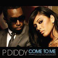 P. Diddy – Come To Me