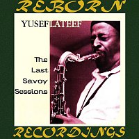 Yusef Lateef – The Last Savoy Sessions (HD Remastered)