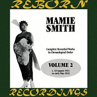 Mamie Smith – Complete Recorded Works, Vol. 2 (1921-1922) (HD Remastered)