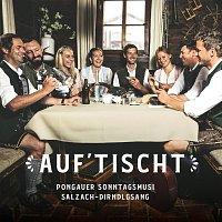 Pongauer Sonntagsmusi, Salzach Dirndlgsang – Auf'tischt