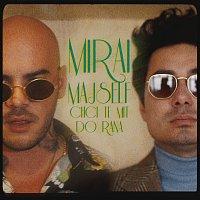 Mirai, Majself – CHCI TĚ MÍT DO RÁNA (feat. Majself)