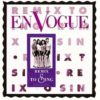 En Vogue – Remix To Sing