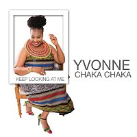 Yvonne Chaka Chaka – Keep Looking At Me