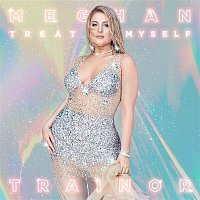Meghan Trainor – ALL THE WAYS