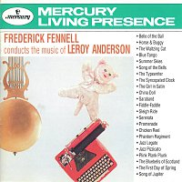 """Eastman-Rochester """"Pops"""" Orchestra, Frederick Fennell – Frederick Fennell Conducts The Music Of Leroy Anderson"""