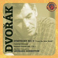 Leonard Bernstein, New York Philharmonic Orchestra, Antonín Dvořák – Dvorák: Symphony No. 9; Carnival Overture; Slavonic Dances [Expanded Edition]