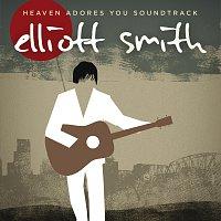 Elliott Smith – Heaven Adores You Soundtrack
