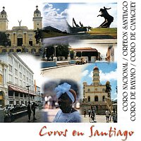 Various Artists.. – Coros en Santiago (Remasterizado)