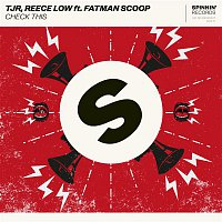 TJR, Reece Low – Check This (feat. Fatman Scoop)