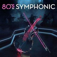 Various Artists.. – 80s Symphonic