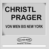 Christl Prager – Von Wien bis New York