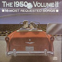 Various  Artists – 16 Most Requested Songs Of The 1950s. Volume Two