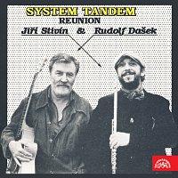 Jiří Stivín, Rudolf Dašek – System Tandem Reunion