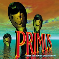 Primus – Tales From The Punchbowl