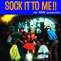 Various  Artists – Sounds and Voices of the Now Generation: Sock It to Me!! (Remastered from the Original Somerset Tapes)