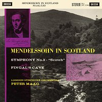 Peter Maag – Mendelssohn: Symphony No. 3; The Hebrides [The Peter Maag Edition - Volume 9]