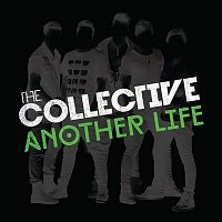 The Collective – Another Life