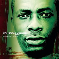 Youssou N'Dour – Joko - From Village To Town