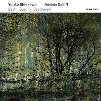 András Schiff, Yuuko Shiokawa – Bach - Busoni - Beethoven