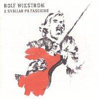 Rolf Wikstrom – 2 kvallar pa Fasching [Live]