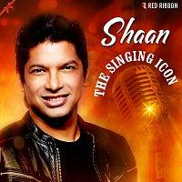 Shaan, Sukhwinder Singh, Kunal Ganjawala, Javed Ali, Suraj Jagan, Jonita Gandhi – Shaan- The Singing Icon