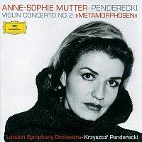 Anne-Sophie Mutter, Lambert Orkis, London Symphony Orchestra, Krzysztof Penderecki – Penderecki: Metamorphosen