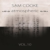Sam Cooke – atmospheric Vol. 10